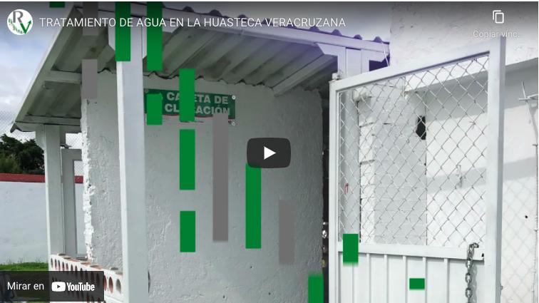 Tratamiento de Agua en la Huasteca Veracruzana