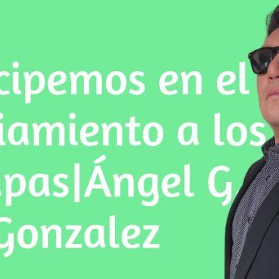 Participemos en el enjuiciamiento a los sátrapas|Ángel G. Gonzalez
